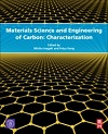 Materials Science and Engineering of Carbon, 1st Edition - Characterization